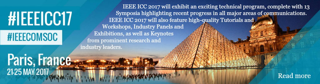 IEEE International Conference on Communications 2017 21-25 May 2017, Paris, France Bridging People, Communities, and Cultures