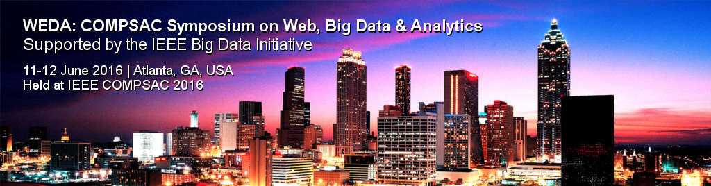 WEDA: COMPSAC Symposium on Web, Big Data & Analytics